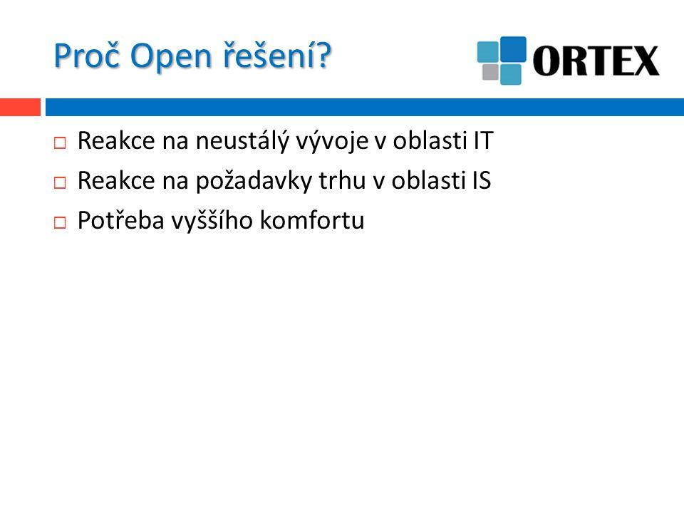 Technologická architektura  Třívrstvá architektura  Databáze – Aplikační server - Klient  RDBS  Oracle a MS SQL Server  Aplikační server  JRE (Java Standard) + ORCore + Aplikační moduly  Klient  JRE (Java Standard) + ORCore + klient Open