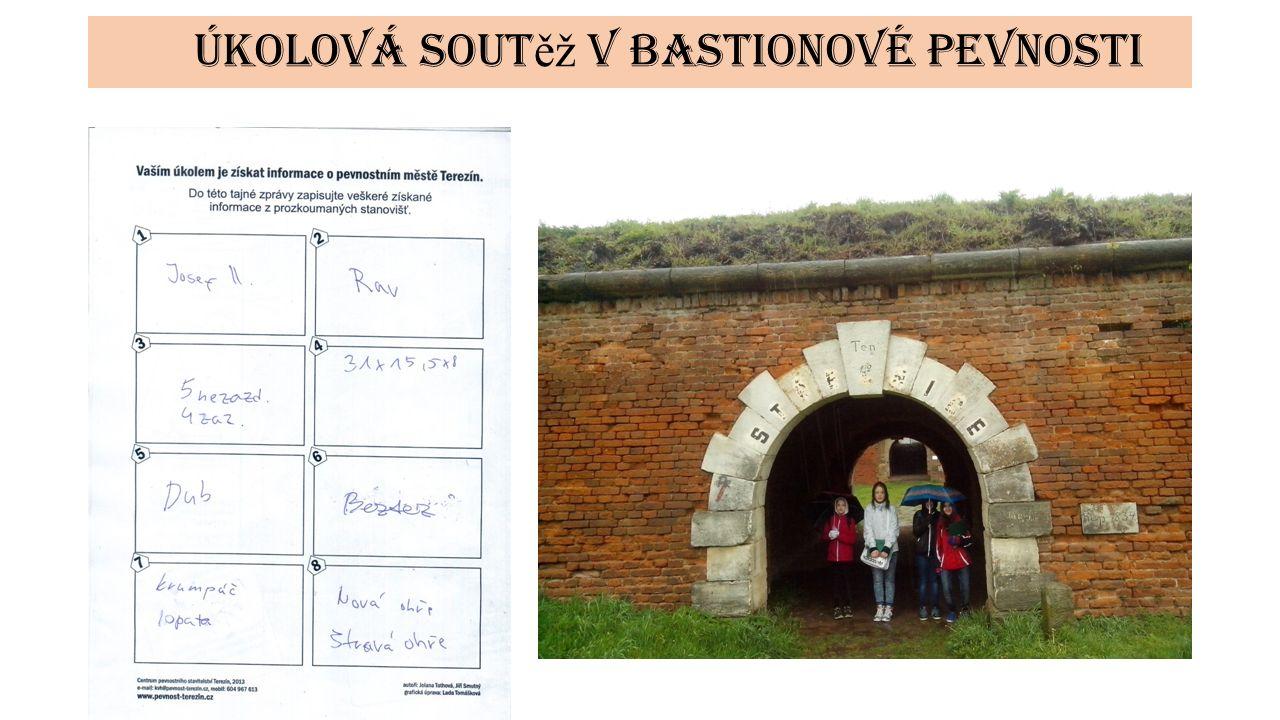 Úkolová sout ěž v bastionové pevnosti