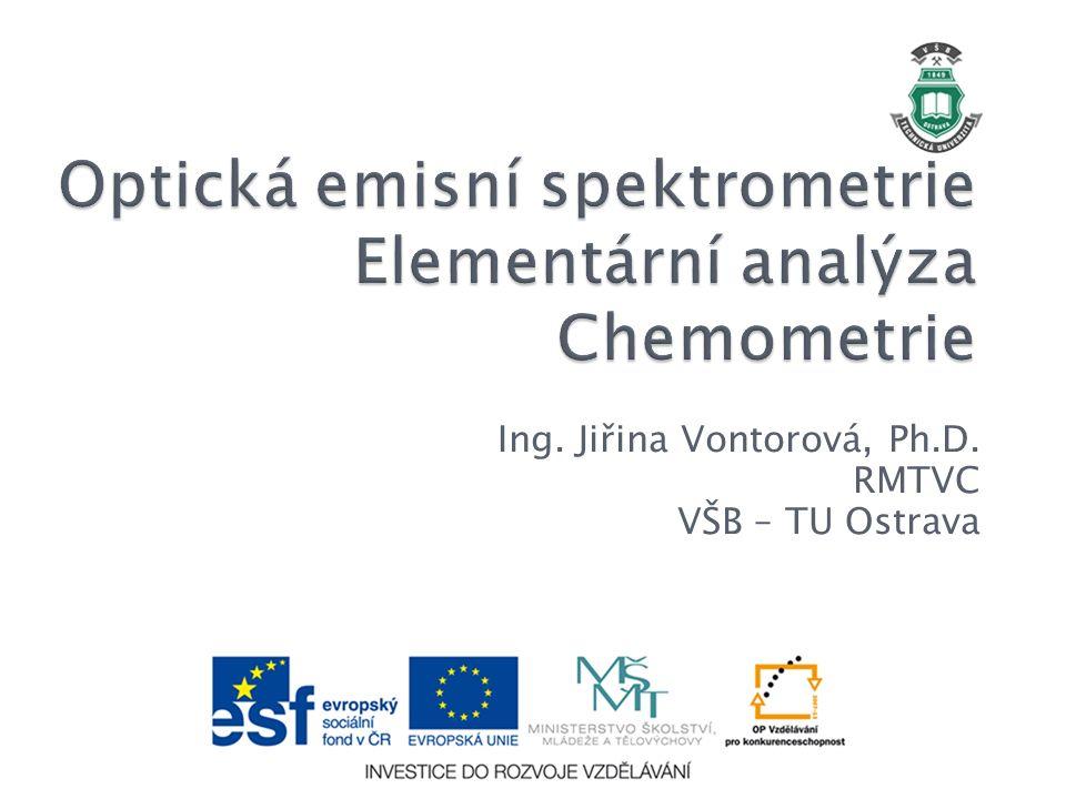Ing. Jiřina Vontorová, Ph.D. RMTVC VŠB – TU Ostrava