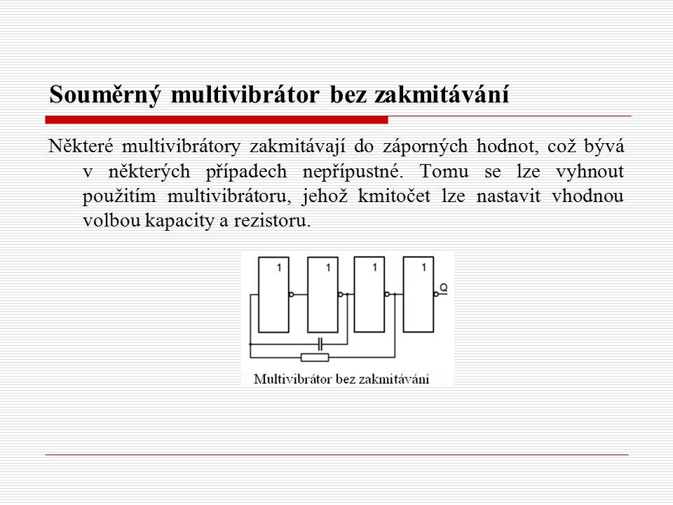 Souměrný multivibrátor bez zakmitávání Některé multivibrátory zakmitávají do záporných hodnot, což bývá v některých případech nepřípustné.