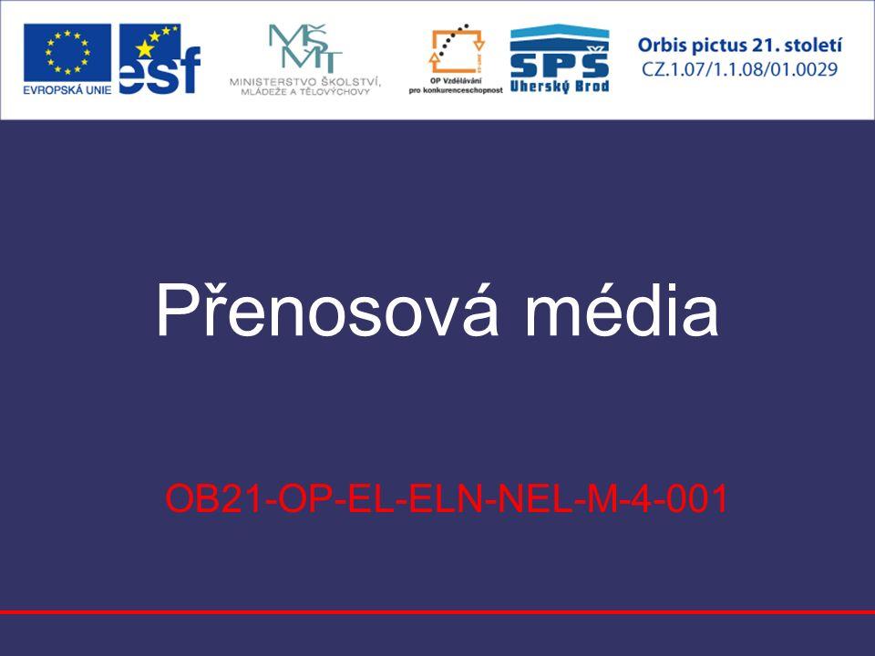 Přenosová média OB21-OP-EL-ELN-NEL-M-4-001