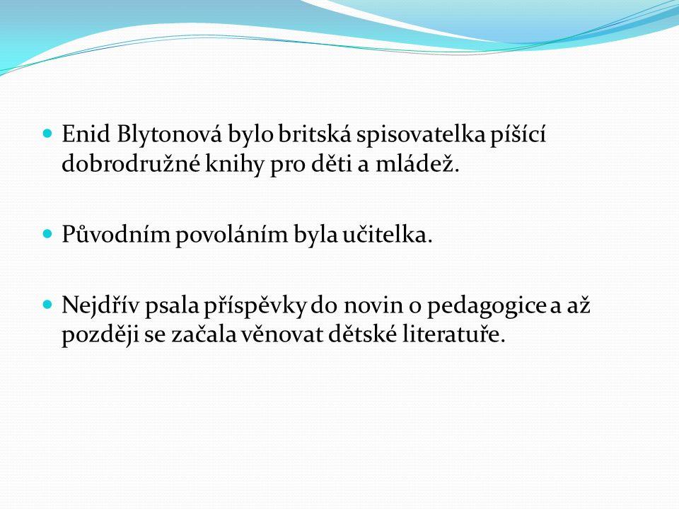 Knihy Enid Blytonové jsou velmi populární.Byly přeloženy do více jak 90 jazyků.