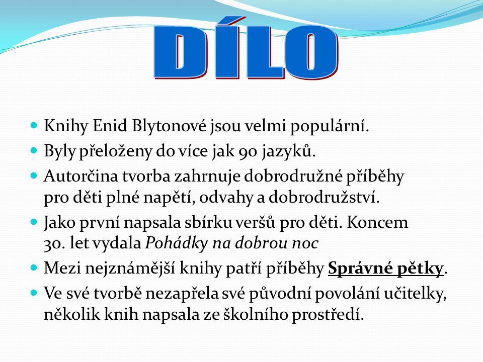 Knihy Enid Blytonové jsou velmi populární. Byly přeloženy do více jak 90 jazyků.