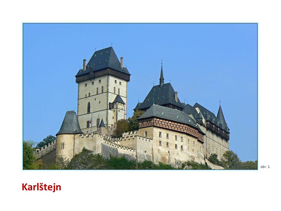 Karlštejn Hrad Karlštejn patří mezi nejkrásnější naše středověké hrady.