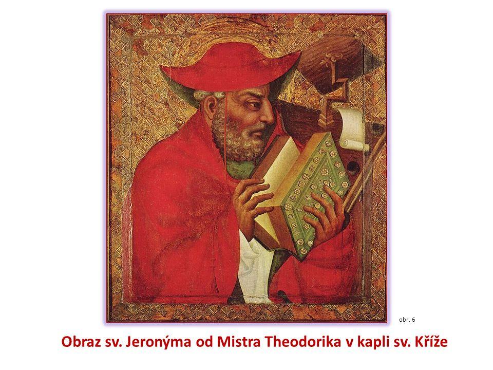 obr. 6 Obraz sv. Jeronýma od Mistra Theodorika v kapli sv. Kříže