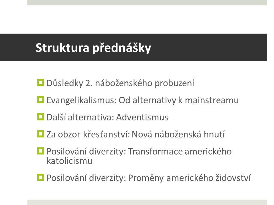 Struktura přednášky  Důsledky 2.
