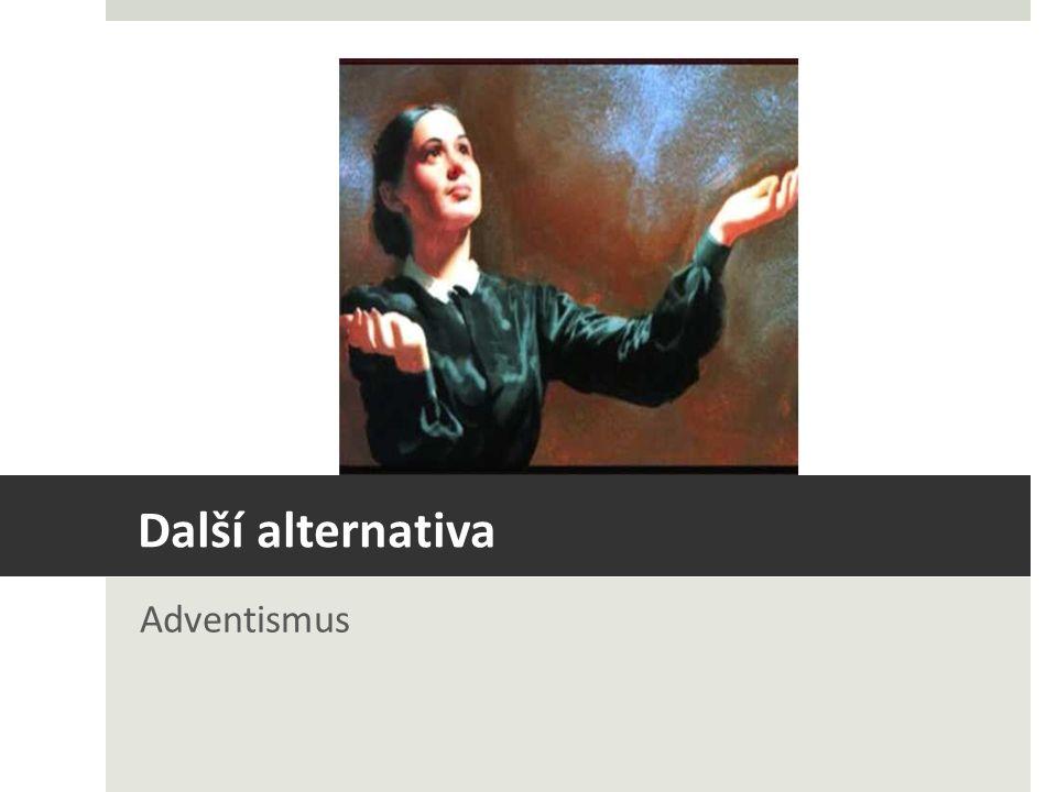Další alternativa Adventismus