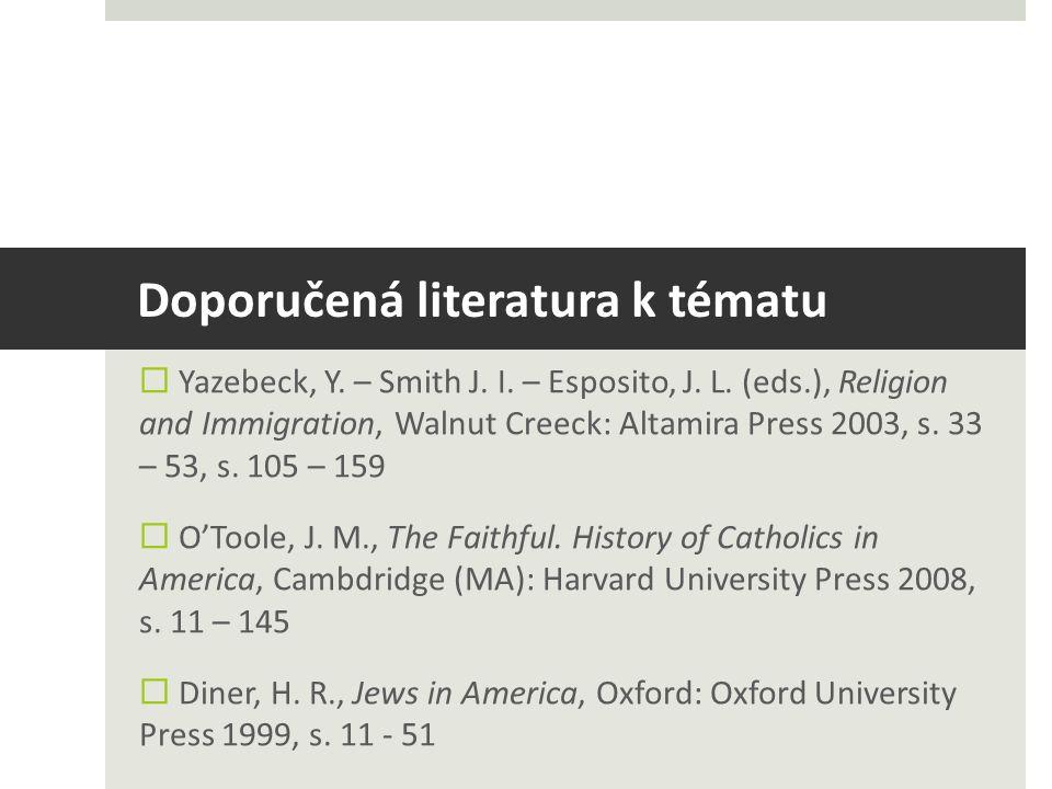 Doporučená literatura k tématu  Yazebeck, Y. – Smith J.