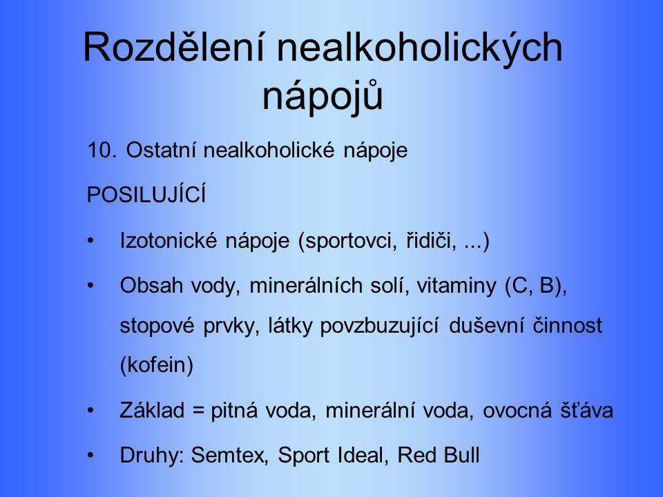 Rozdělení nealkoholických nápojů 10.