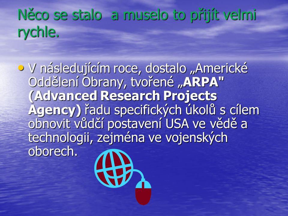 WWW Celosvětová Pavučina (World Wide Web - již víte co to je www.?) je pro výměnu informací, založena na souboru pravidel neboli protokolech .