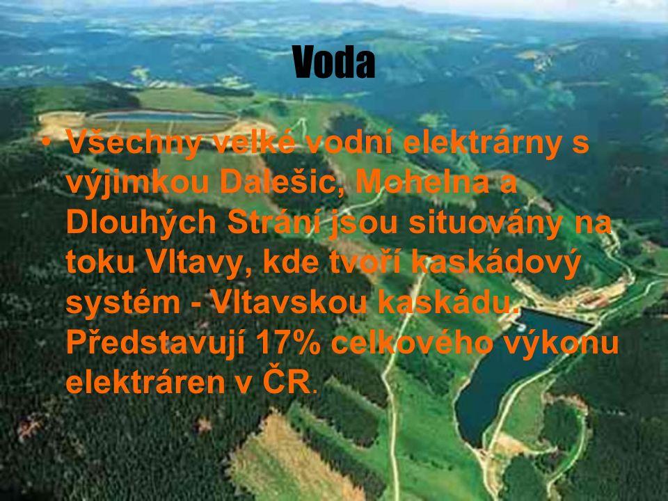 Voda Všechny velké vodní elektrárny s výjimkou Dalešic, Mohelna a Dlouhých Strání jsou situovány na toku Vltavy, kde tvoří kaskádový systém - Vltavsko