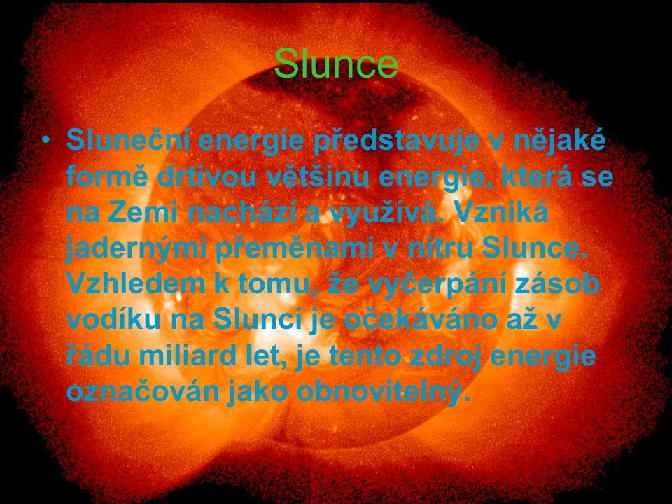 Slunce Sluneční energie představuje v nějaké formě drtivou většinu energie, která se na Zemi nachází a využívá. Vzniká jadernými přeměnami v nitru Slu
