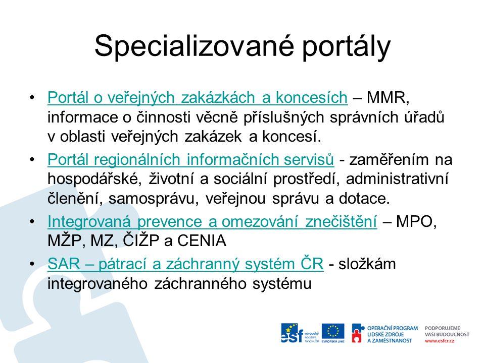 Specializované portály Portál o veřejných zakázkách a koncesích – MMR, informace o činnosti věcně příslušných správních úřadů v oblasti veřejných zaká