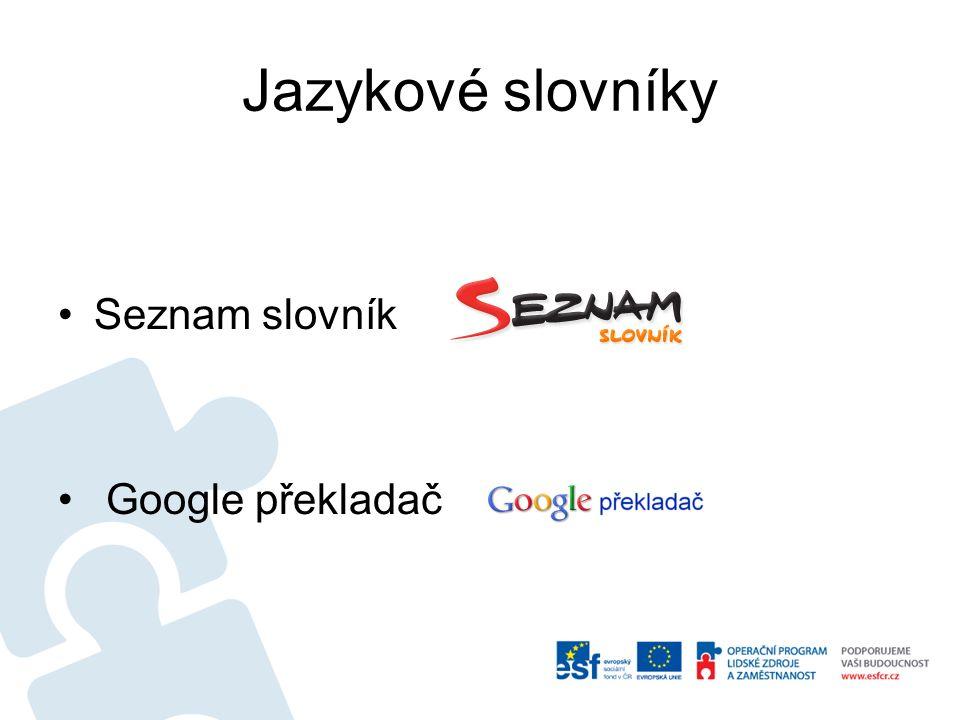 Jazykové slovníky Seznam slovník Google překladač
