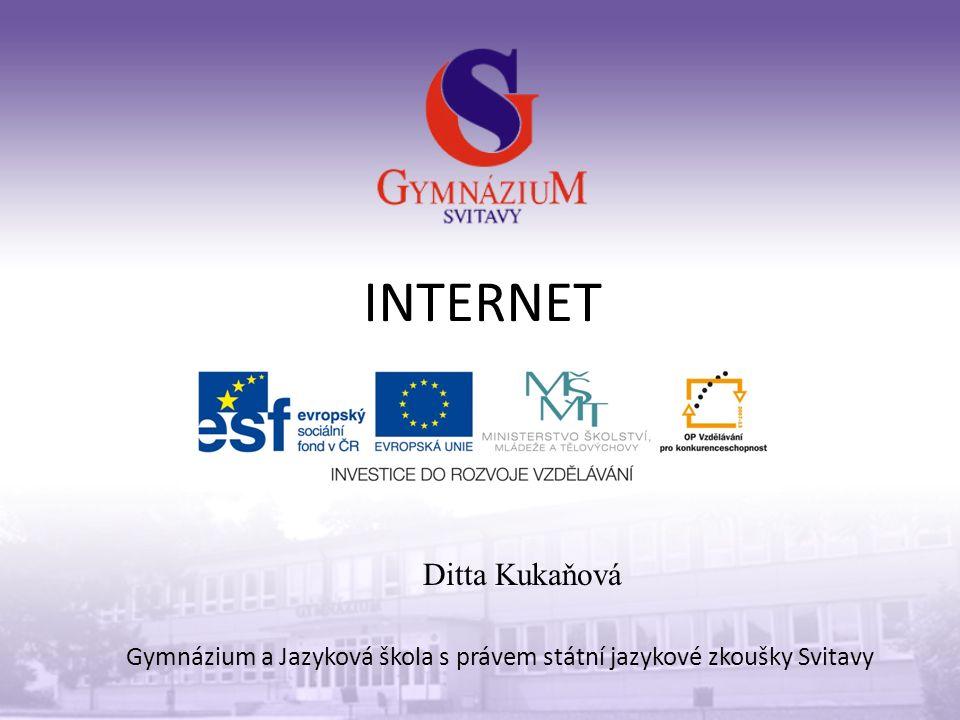 INTERNET Gymnázium a Jazyková škola s právem státní jazykové zkoušky Svitavy Ditta Kukaňová