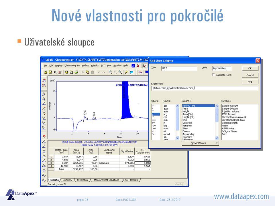 page: Date: 26.2.2010Code: P021/30A28 Nové vlastnosti pro pokročilé  Uživatelské sloupce