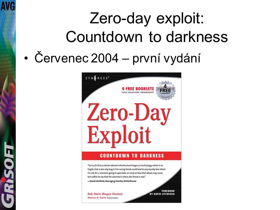 Zero-day exploit: Countdown to darkness Červenec 2004 – první vydání