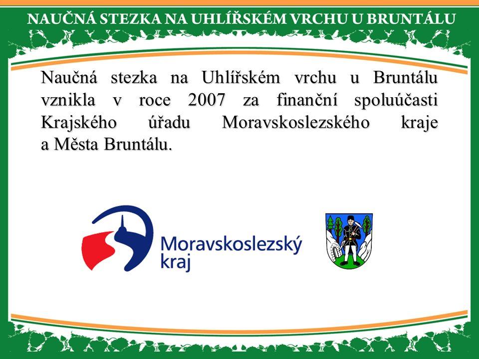 Naučná stezka na Uhlířském vrchu u Bruntálu vznikla v roce 2007 za finanční spoluúčasti Krajského úřadu Moravskoslezského kraje a Města Bruntálu.