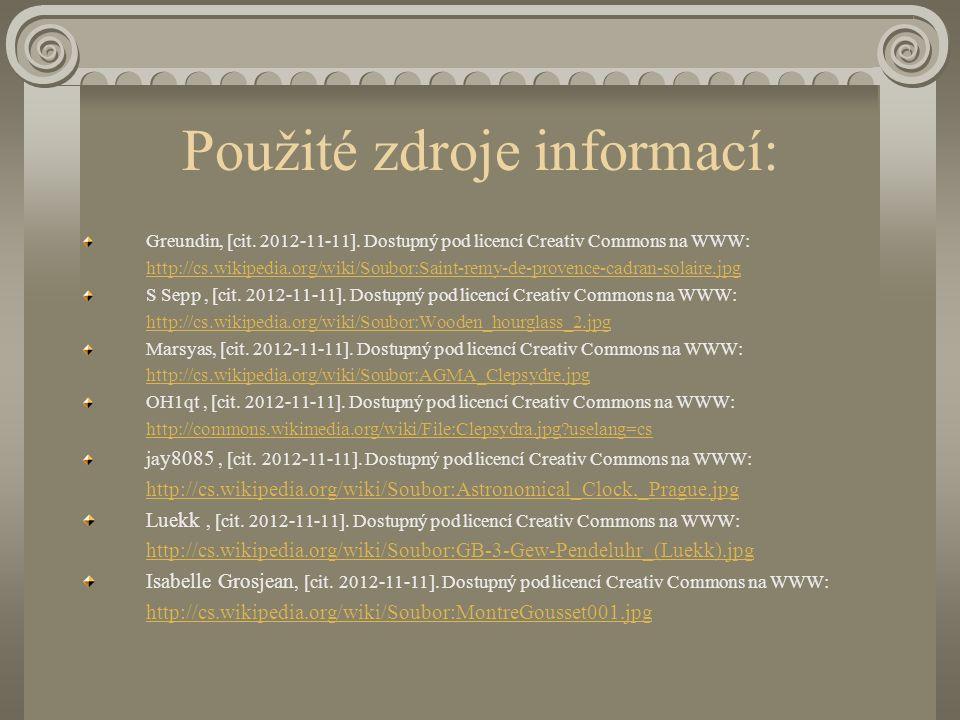 Použité zdroje informací: Greundin, [cit.2012-11-11].