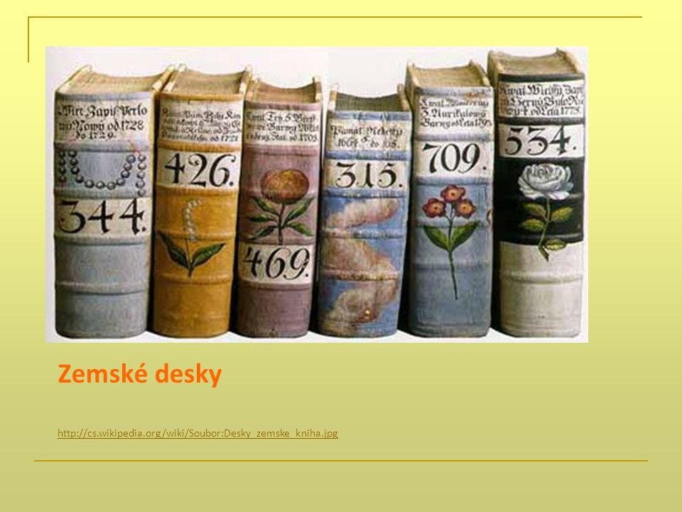 Zemské desky http://cs.wikipedia.org/wiki/Soubor:Desky_zemske_kniha.jpg