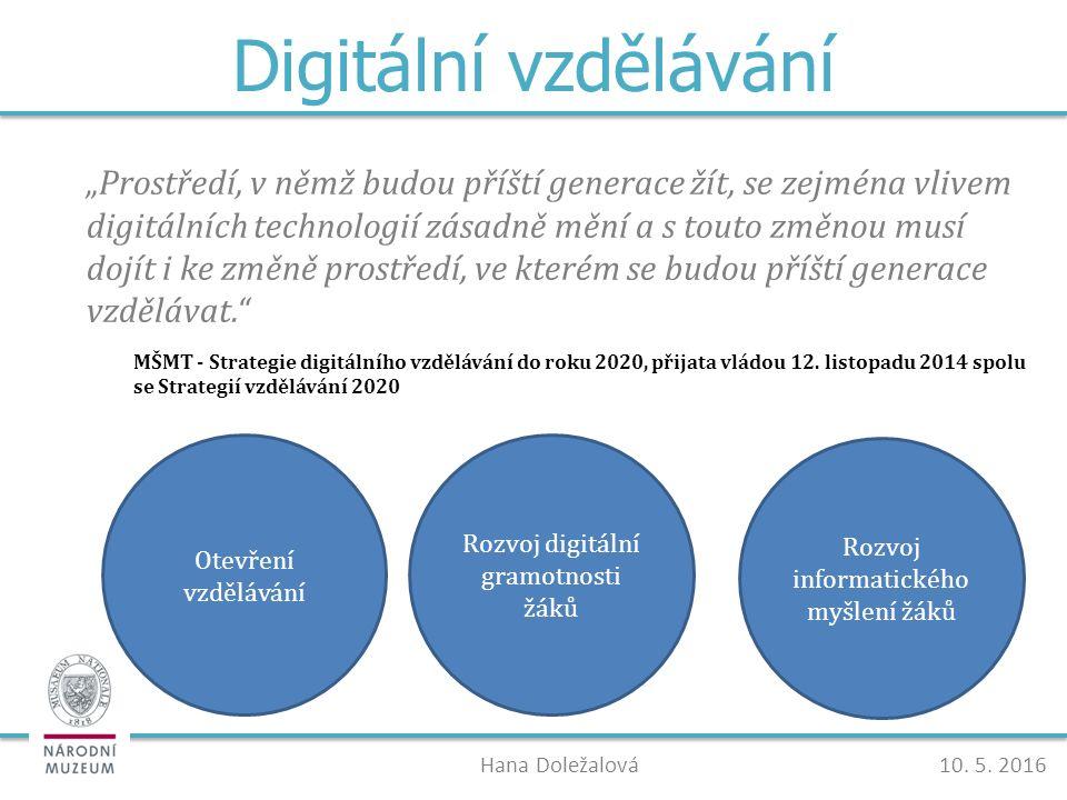 Digitální vzdělávání Hana Doležalová10. 5.