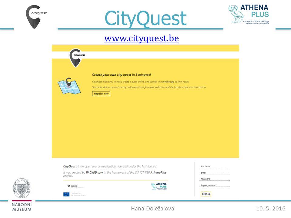 CityQuest www.cityquest.be Hana Doležalová10. 5. 2016