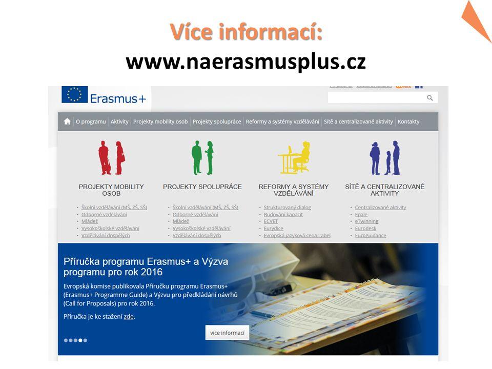 Více informací: Více informací: www.naerasmusplus.cz