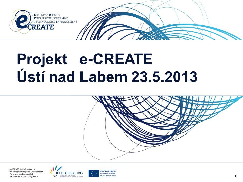 1 Projekt e-CREATE Ústí nad Labem 23.5.2013