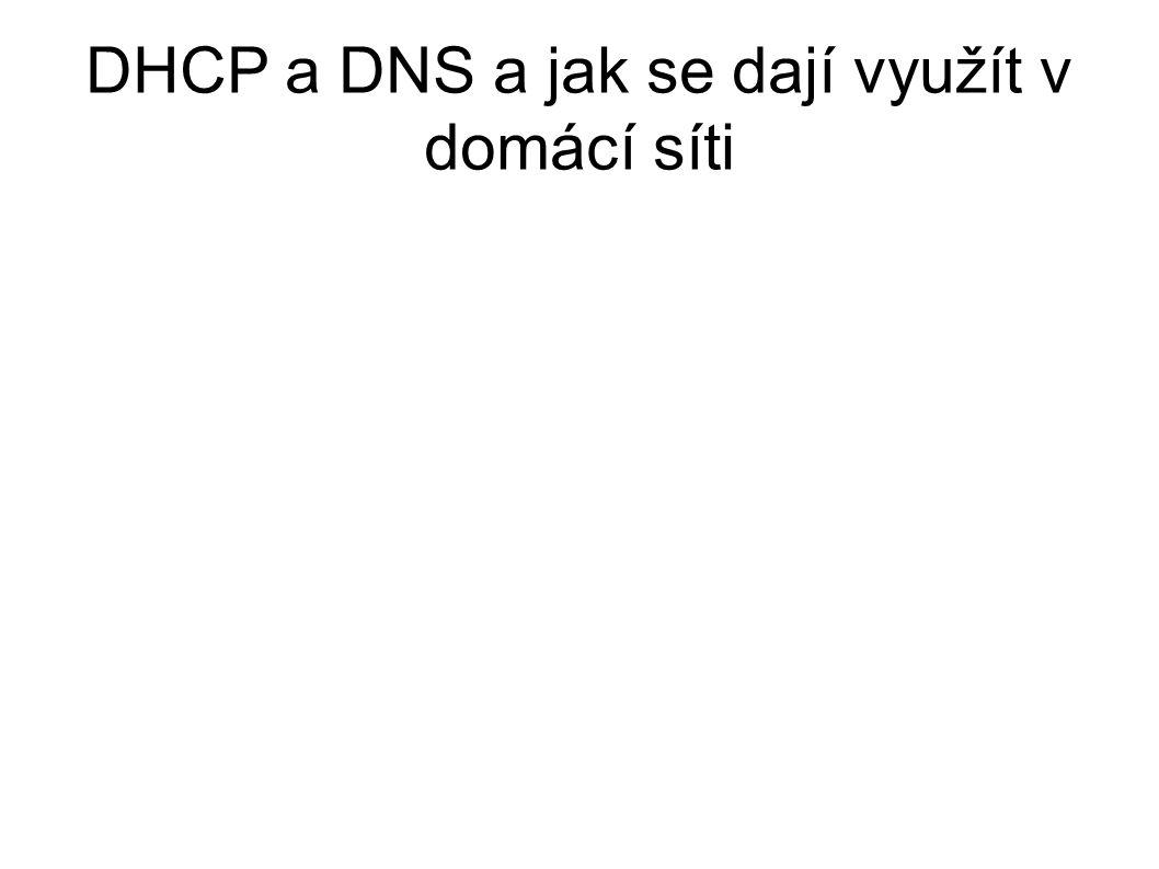DHCP a DNS a jak se dají využít v domácí síti