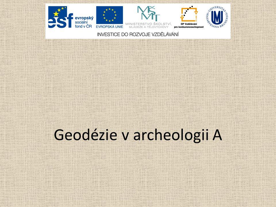 Geodézie v archeologii A