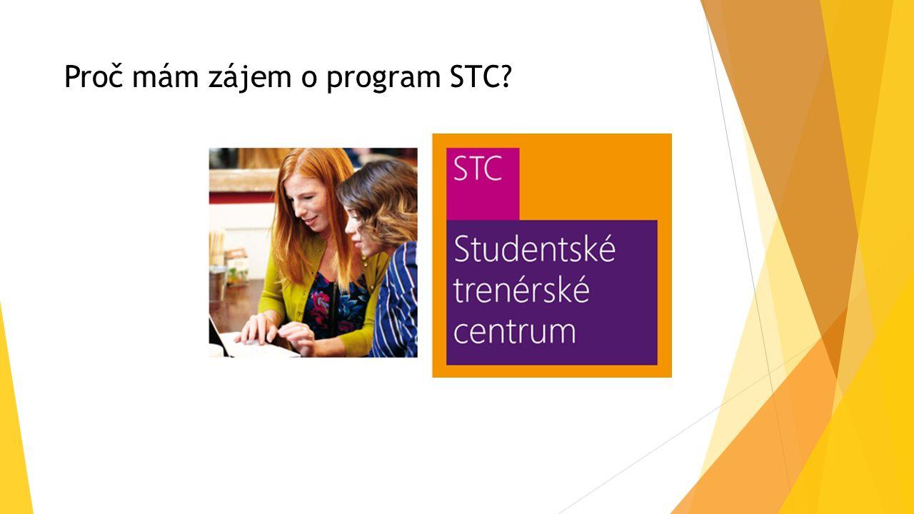 Proč mám zájem o program STC?