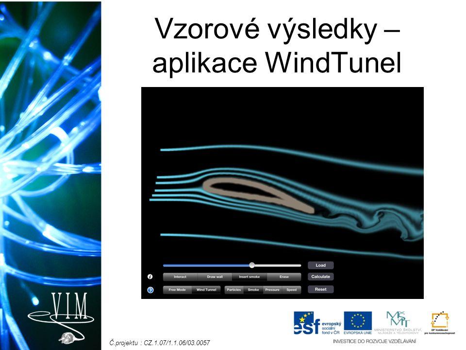 Č.projektu : CZ.1.07/1.1.06/03.0057 Vzorové výsledky – aplikace WindTunel