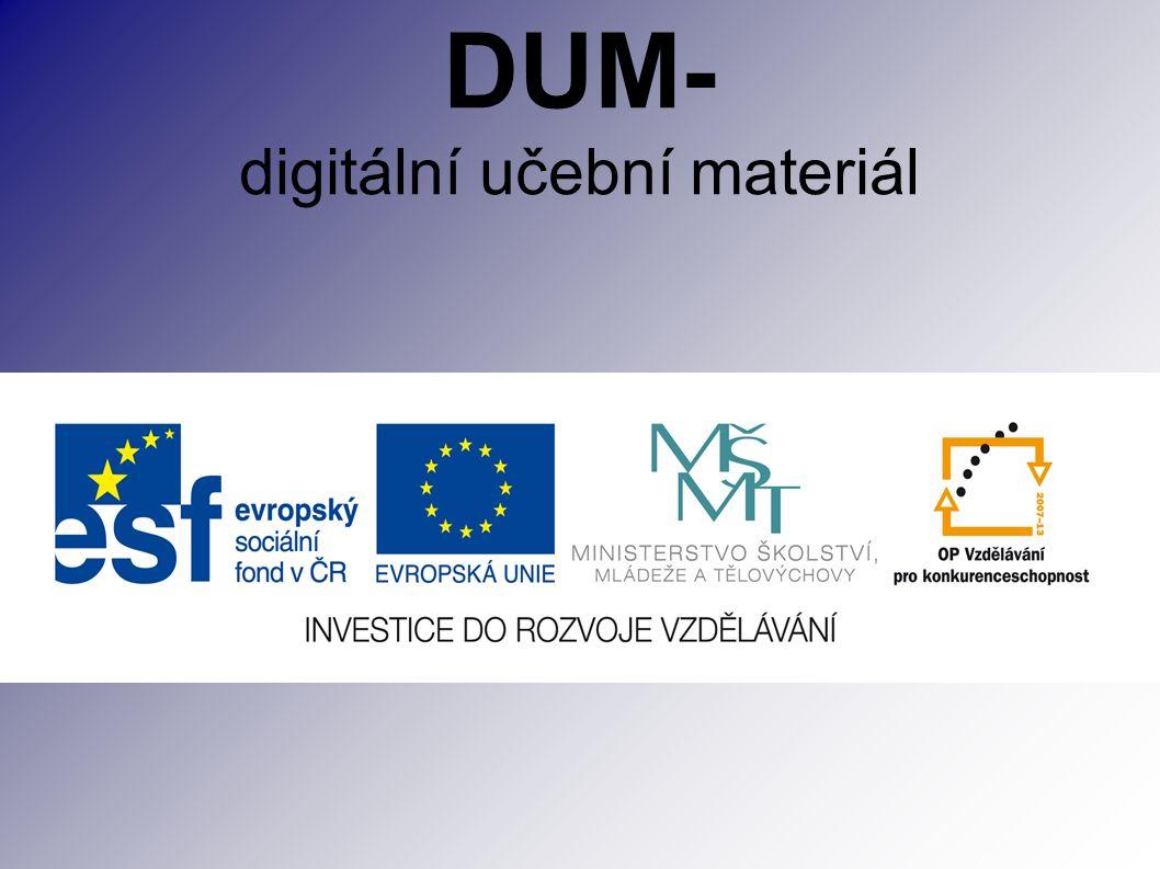 DUM- digitální učební materiál