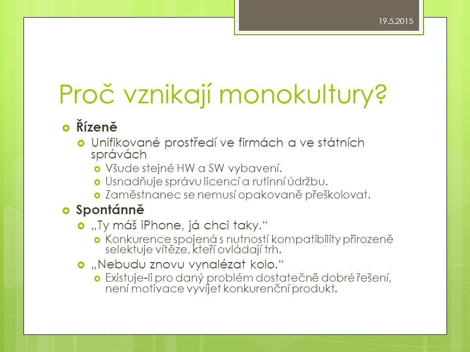 Proč vznikají monokultury.