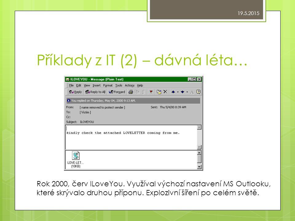 Příklady z IT (2) – dávná léta… Rok 2000, červ ILoveYou.