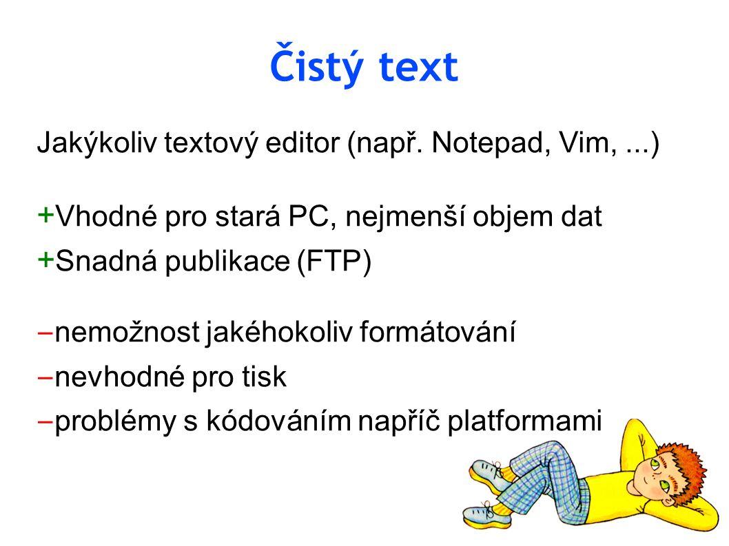 """Projekt """"Předskokan Přidání možnosti formátování k čistému textu pomocí open-source nástroje Texy + rychlé a pohodlné formátování při psaní za použití jednoduché Texy syntaxe + zachování výhod čistého textu + pohodlný tisk (z prohlížeče) ‒ jednoduchost a strohost publikační části ‒ nutnost manuálního uploadu přes FTP ‒ na prohlížení zformátovaného sešitu potřeba připojení k internetu"""