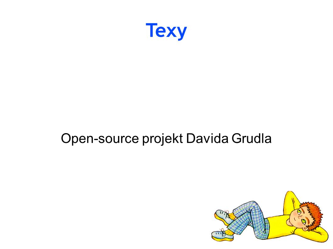 Texy Open-source projekt Davida Grudla