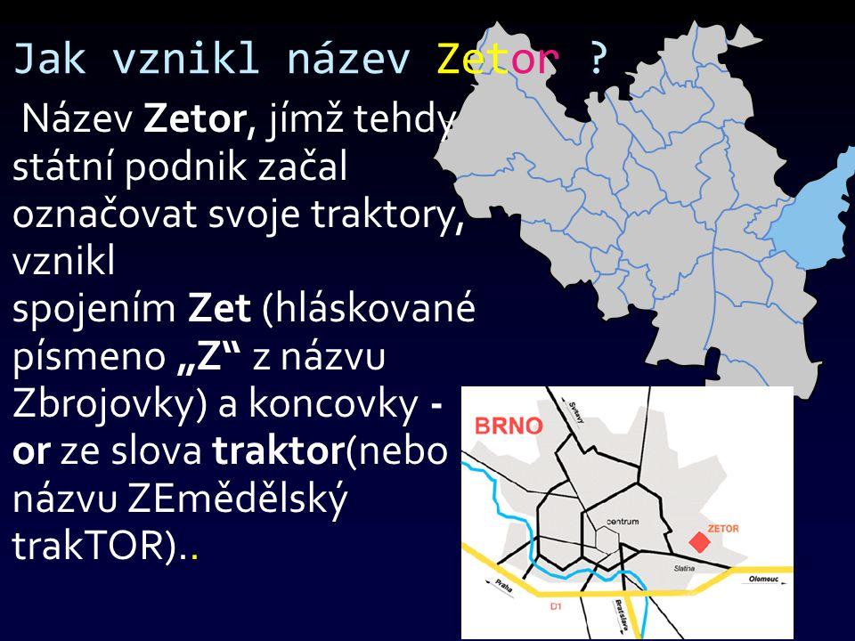 Co znamenají čísla u jména Zetor .