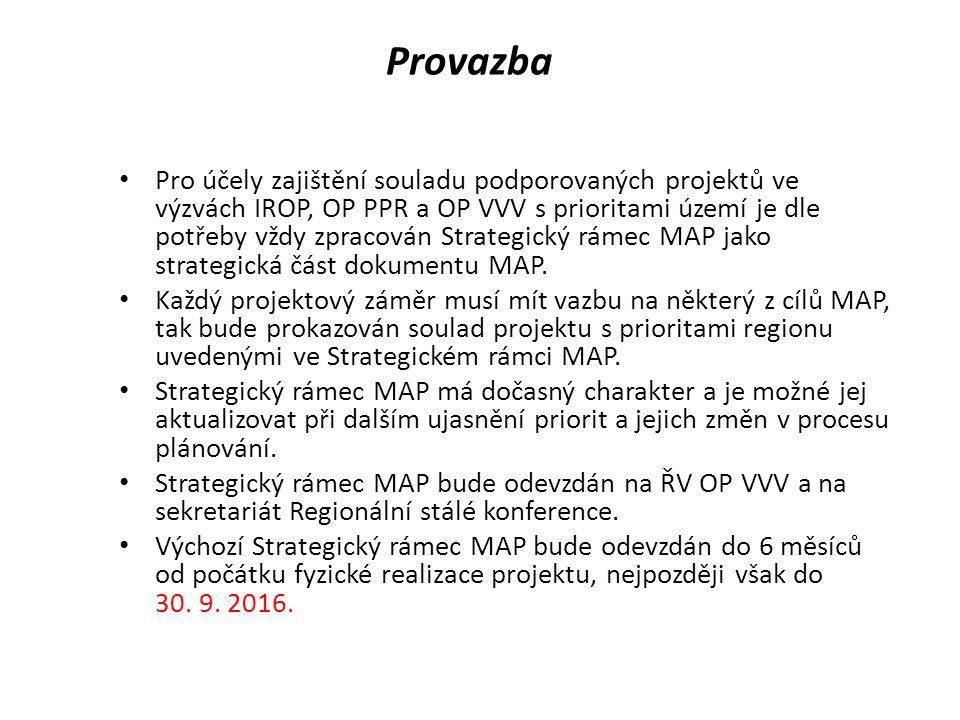 Provazba Pro účely zajištění souladu podporovaných projektů ve výzvách IROP, OP PPR a OP VVV s prioritami území je dle potřeby vždy zpracován Strategický rámec MAP jako strategická část dokumentu MAP.