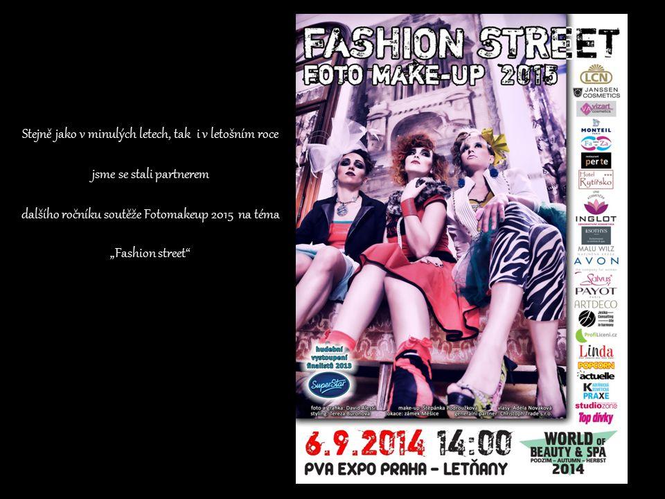 """Stejně jako v minulých letech, tak i v letošním roce jsme se stali partnerem dalšího ročníku soutěže Fotomakeup 2015 na téma """"Fashion street"""