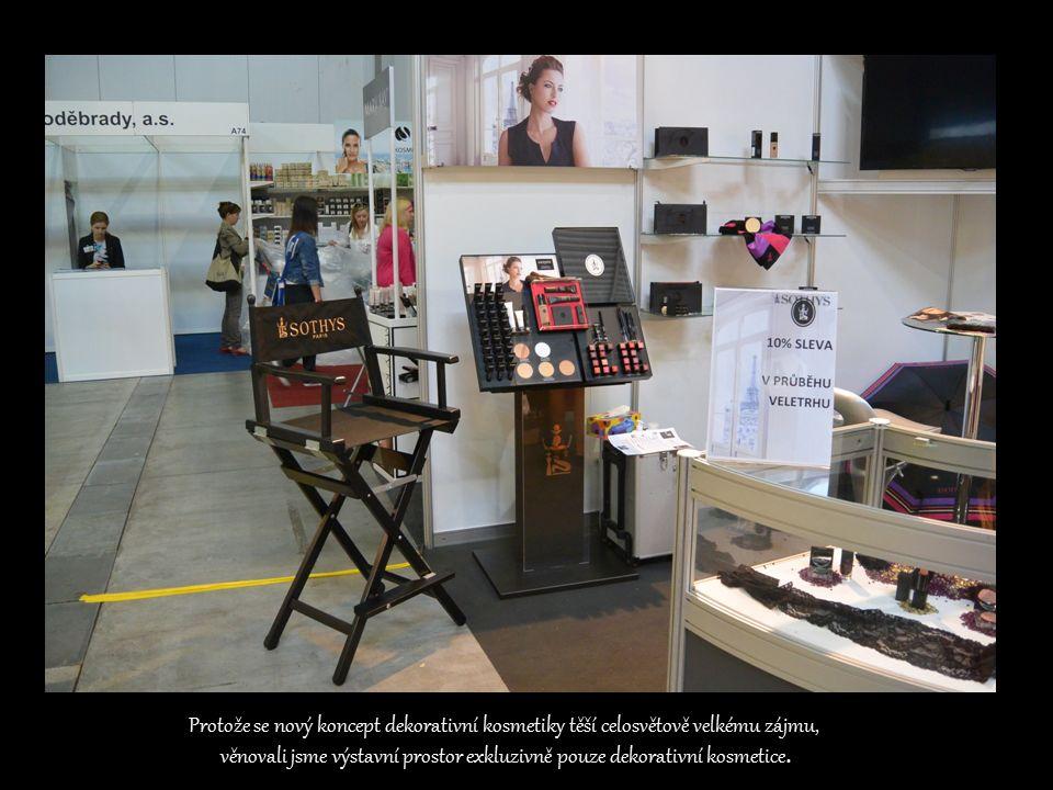 Protože se nový koncept dekorativní kosmetiky těší celosvětově velkému zájmu, věnovali jsme výstavní prostor exkluzivně pouze dekorativní kosmetice.