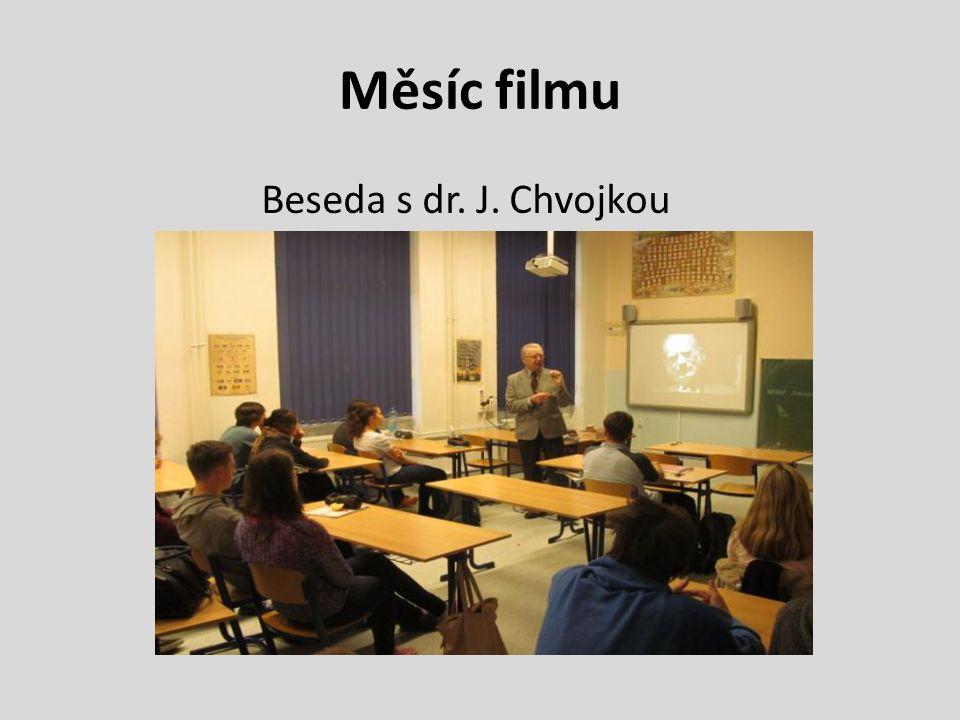 Měsíc filmu Beseda s dr. J. Chvojkou