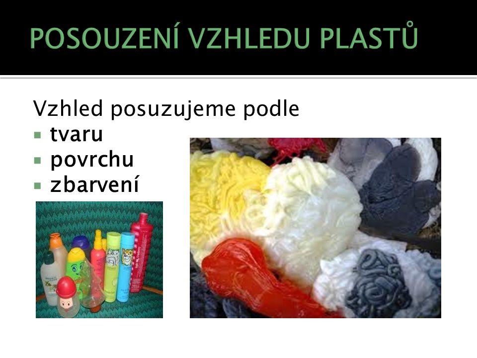  fólie - nejčastěji obalové materiály; za fólii považujeme materiál do tloušťky 0,25 mm,  vlákno  výlisek - veškeré materiály nejrůznějších druhů  lehčený plast - rozumíme materiál obsahující póry, izolační materiály
