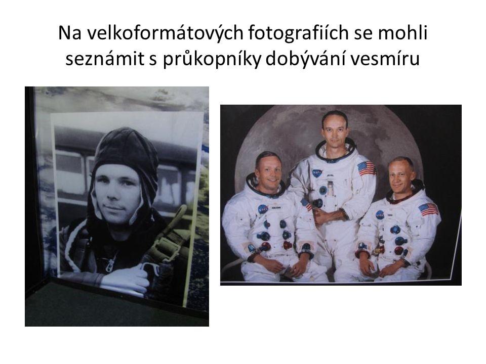 Na velkoformátových fotografiích se mohli seznámit s průkopníky dobývání vesmíru