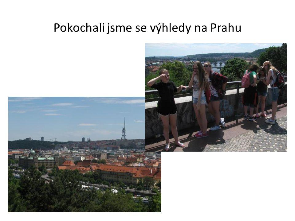 Pokochali jsme se výhledy na Prahu