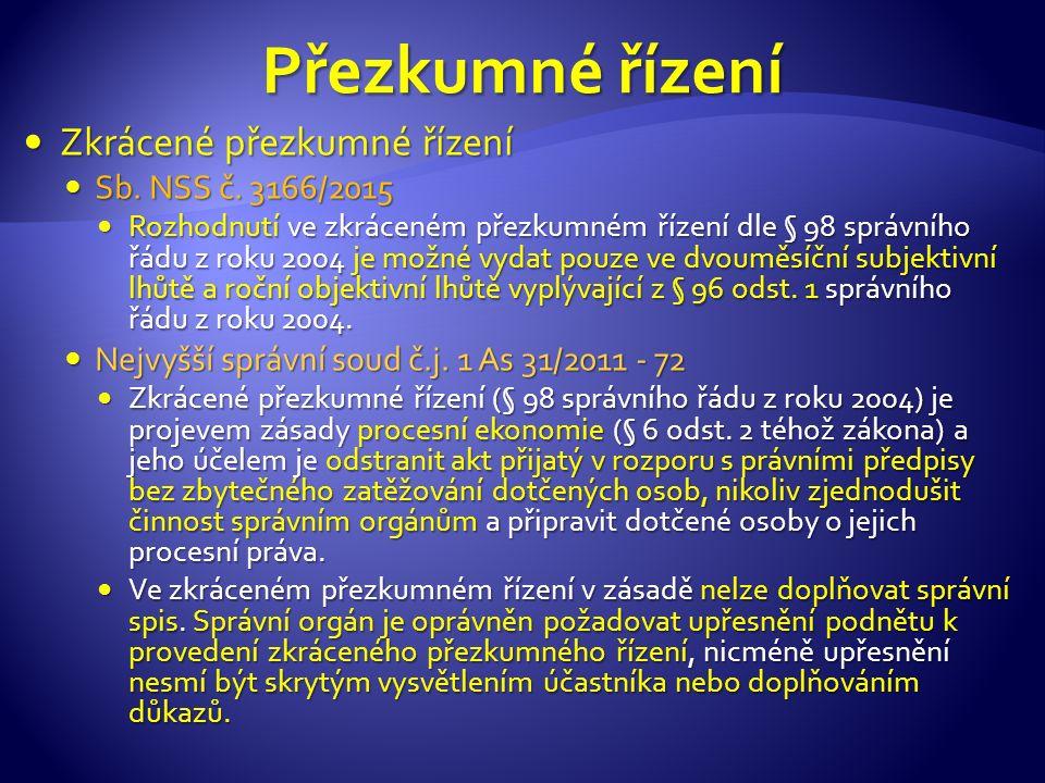 Zkrácené přezkumné řízení Zkrácené přezkumné řízení Sb.