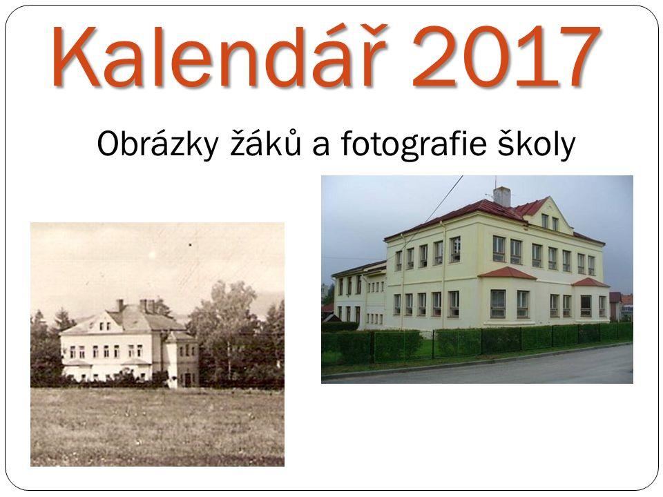 Kalendář 2017 Obrázky žáků a fotografie školy