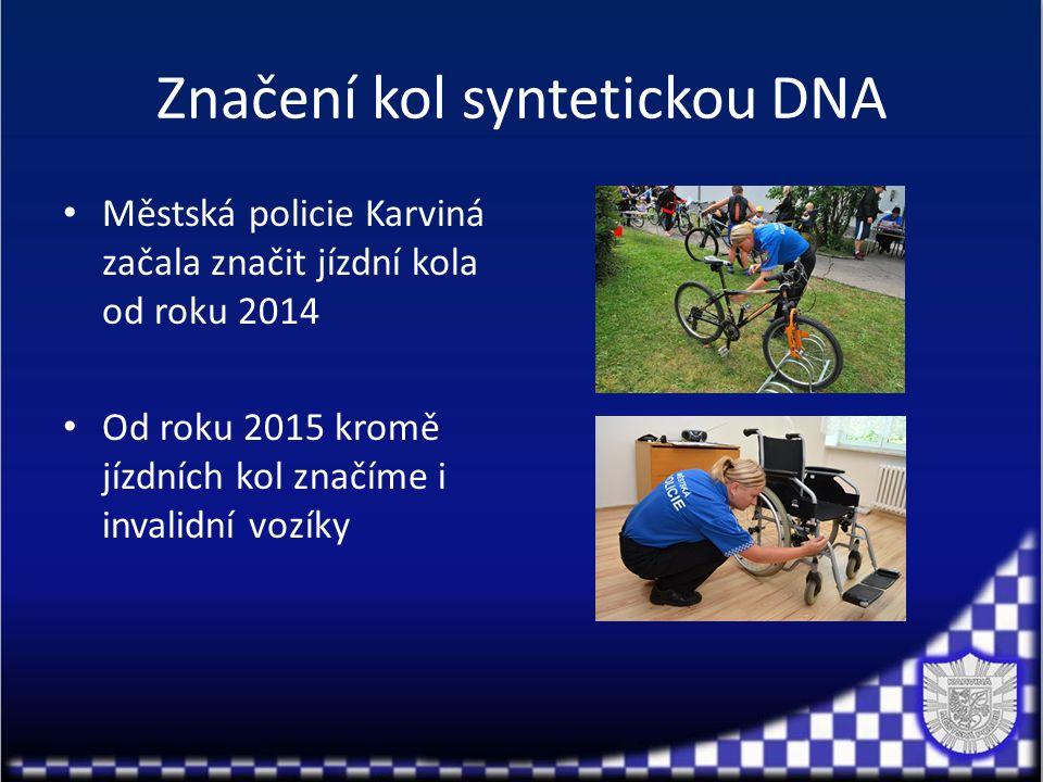Značení kol syntetickou DNA Městská policie Karviná začala značit jízdní kola od roku 2014 Od roku 2015 kromě jízdních kol značíme i invalidní vozíky