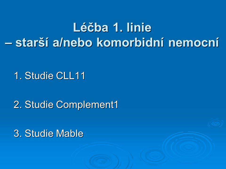 Léčba 1. linie – starší a/nebo komorbidní nemocní 1.