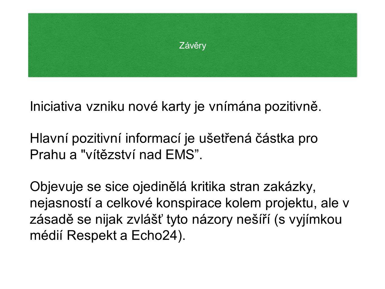Závěry Iniciativa vzniku nové karty je vnímána pozitivně.